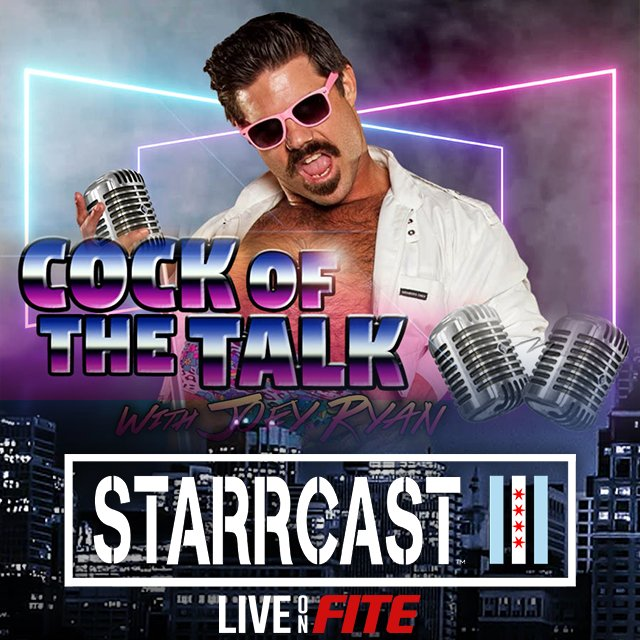 STARRCAST 3: Cock of the Talk with Joey Ryan