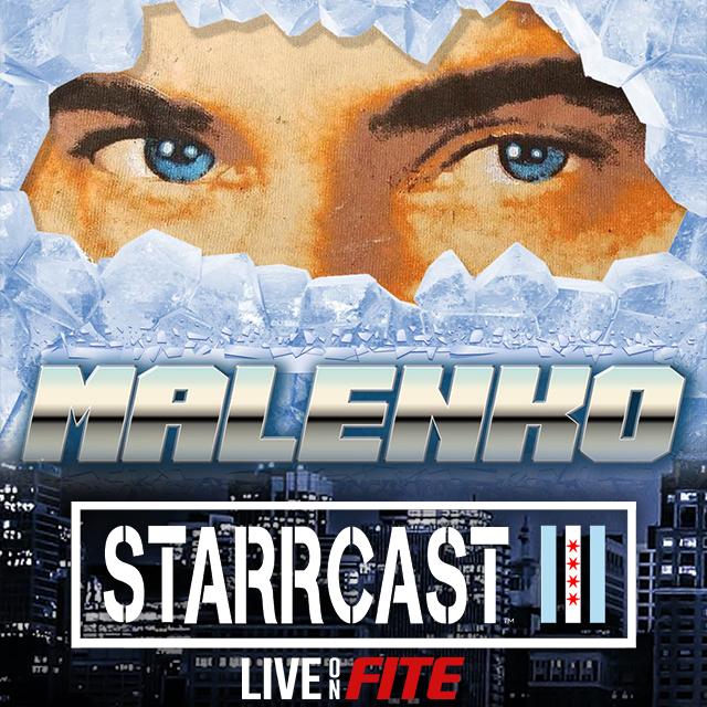 STARRCAST 3: Malenko