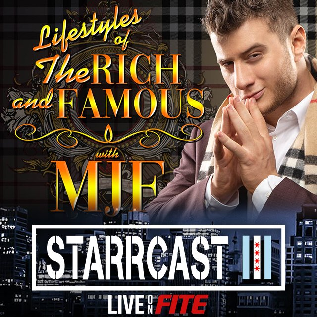STARRCAST 3: Lifestyles of the Rich & Famous with MJF
