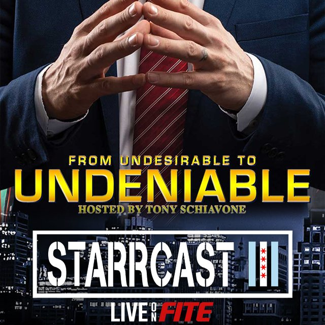 STARRCAST 3: From Undesirable to Undeniable hosted by Tony Schiavone