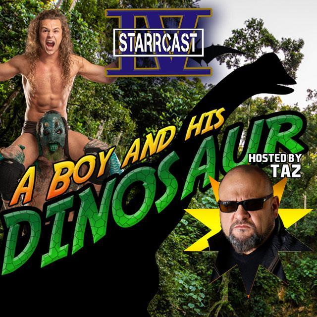 Starrcast IV: A Boy and His Dinosaur