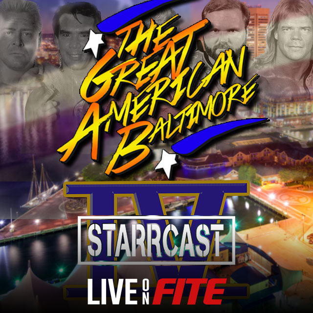 Starrcast IV: The Great American Baltimore