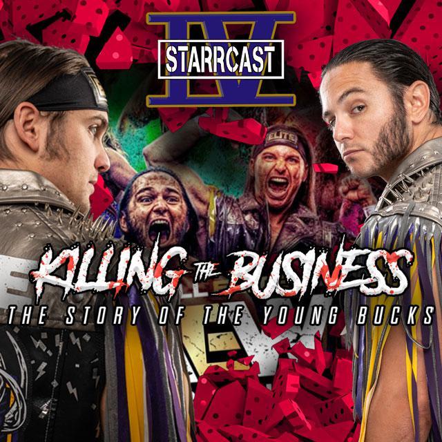 Starrcast IV: Killing The Business