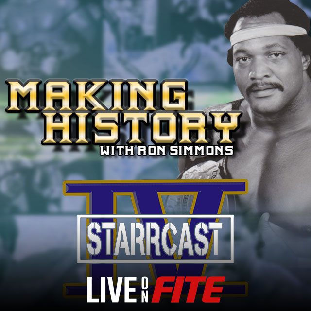 Starrcast IV: Making History with Ron Simmons