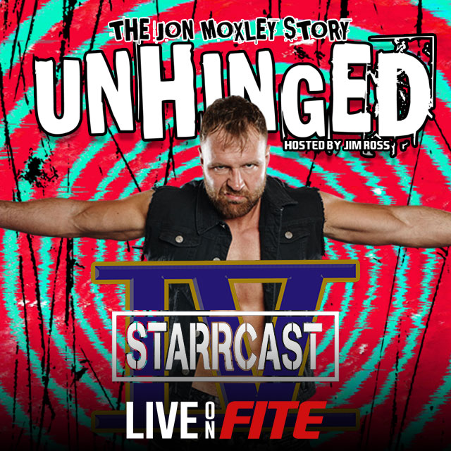 Starrcast IV: Unhinged - The Jon Moxley Story