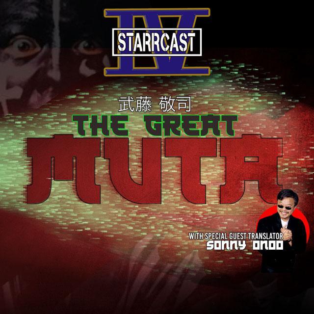 Starrcast IV: The Great Muta
