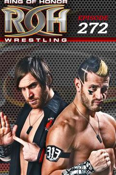 #2: ROH Wrestling: Episode #272