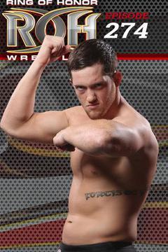#2: ROH Wrestling: Episode #274