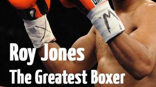"""Roy Jones -The Greatest Boxer in the World?"""