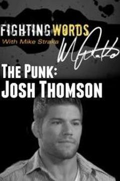 The Punk: Josh Thomson