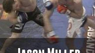 Jason Miller vs. Tim Kennedy