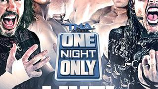 TNA One Night Only: LIVE!