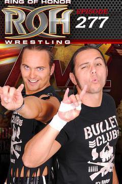 #3: ROH Wrestling: Episode #277