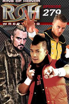 #3: ROH Wrestling: Episode #279