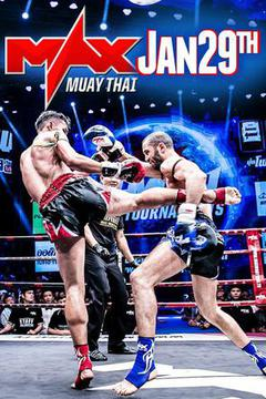 MAX MUAY THAI: Jan.29