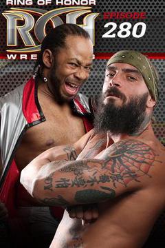 #3: ROH Wrestling: Episode #280