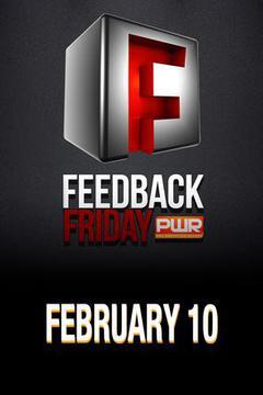 PWR Feedback Friday - February 10, 2017