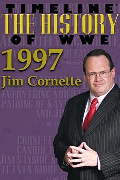 #2: 1997 - As told by Jim Cornette