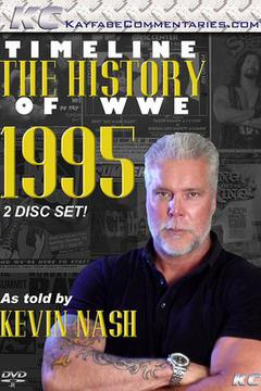 #3: 1995 - As told by Kevin Nash