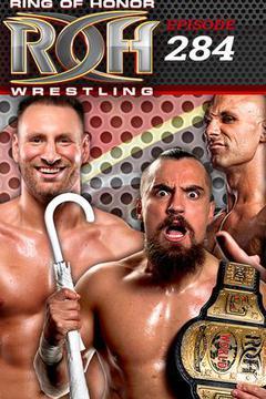 #2: ROH Wrestling: Episode #284