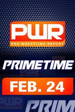 PWR PrimeTime Wrestling Talk TV - February 24th
