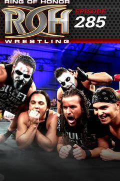 #1: ROH Wrestling: Episode #285