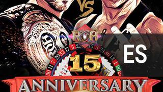 ROH 15th Anniversary (Spanish)