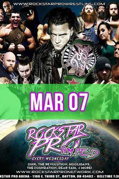 #1: Rockstar Pro Wrestling: Amped, March 7