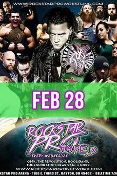 #2: Rockstar Pro Wrestling: Amped, Feb. 22