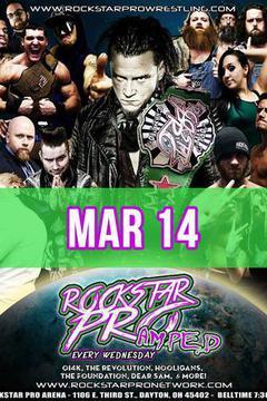 #3: Rockstar Pro Wrestling: Amped, March 14