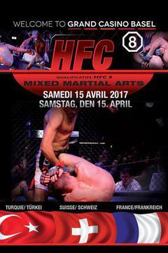 #2: Hard Fighting Championship - HFC 8