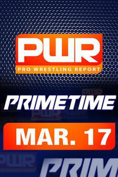 PWR PrimeTime Wrestling Talk TV - March 17