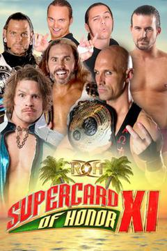 #1: ROH Supercard of Honor XI