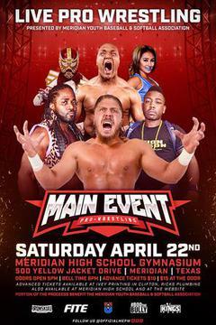 Main Event Pro Wrestling: Meridian, Tx