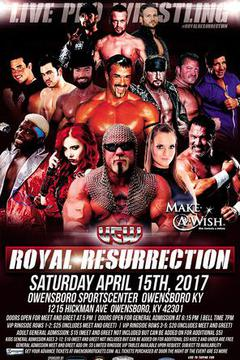 UCW Royal Resurrection