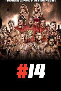Throwback Championship Wrestling #014