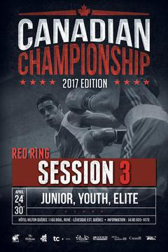 #1: 2017 Canadian Boxing Championship: Session 3, Red Ring