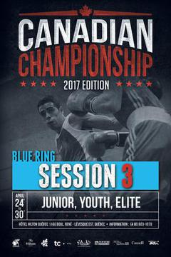 #3: 2017 Canadian Boxing Championship: Session 3, Blue Ring