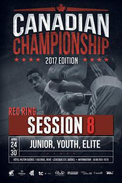2017 Canadian Boxing Championship: Session 8, Red Ring