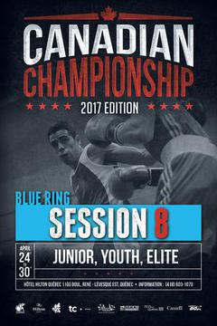 2017 Canadian Boxing Championship: Session 8, Blue Ring