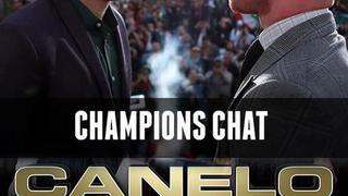 Canelo vs. Chavez Jr: Champions Chat