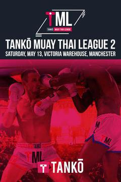 Tanko Muay Thai League #2