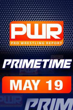 PWR PrimeTime Wrestling Talk TV - May 19