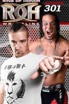 #3: ROH Wrestling: Episode #301
