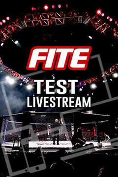 FITE TV Test Stream