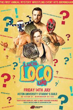 Lucha Loco Uno: Birmingham