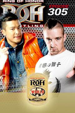 ROH Wrestling: Episode #305