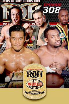 ROH Wrestling: Episode #308