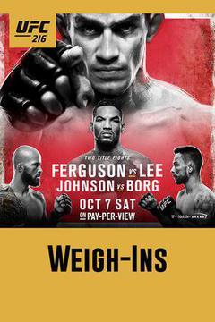 #2: UFC 216: Weigh In