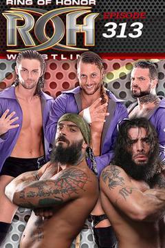 ROH Wrestling: Episode #313